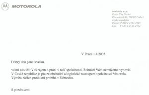 Motorola Czech Republic refused my request for student's 14 day internship, but I didn't give up. (2003)