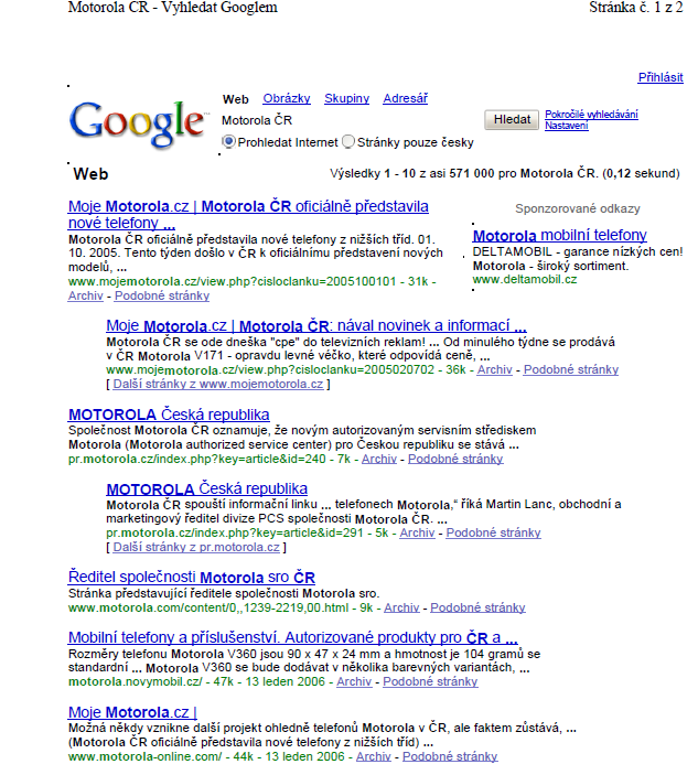 Google search - phrase Motorola CR - 1st page, 1st position (2006)